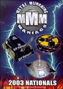 Metal Munching Maniacs: 2003 RFL Nationals DVD